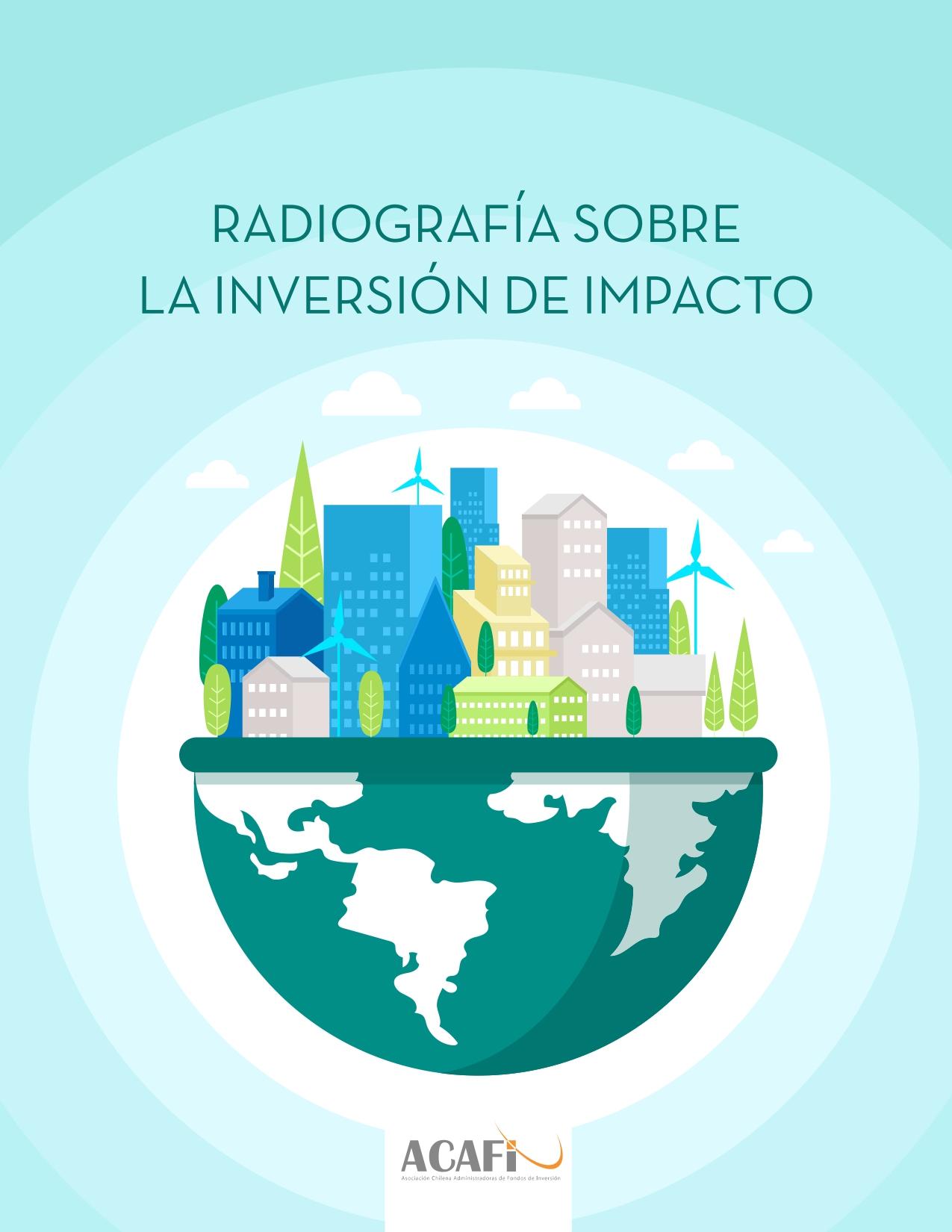 Activos Administrados Por Fondos De Inversión De Impacto Totalizan US$ 318 Millones En Chile A Julio De 2020